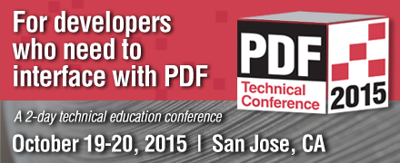 For developers who need to interface with PDF, a 2-day technical education conference, October 19-20, San Jose, CA